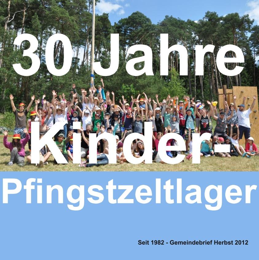 30 Jahre Kinderpfingstzeltlager