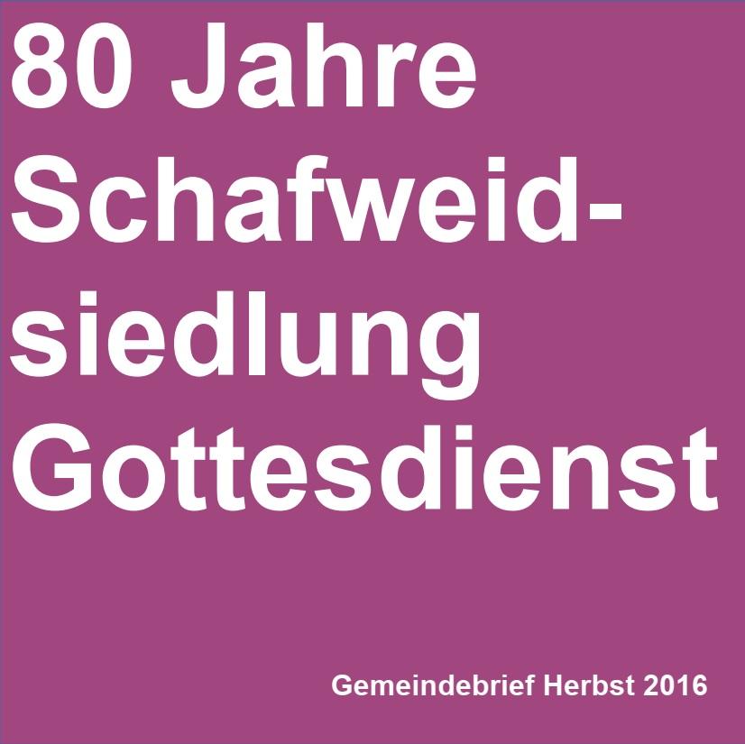 80 Jahre Schafweidsiedlung