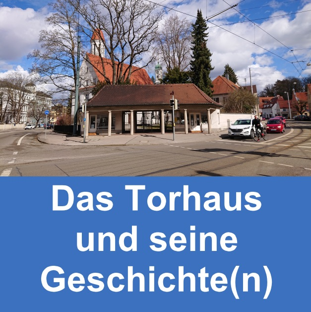 Das Torhaus und seine Geschichte(n)