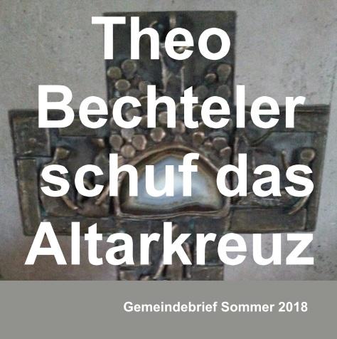 Theo Bechteler schuf das Altarkreuz der Dreifaltigkeitskirche