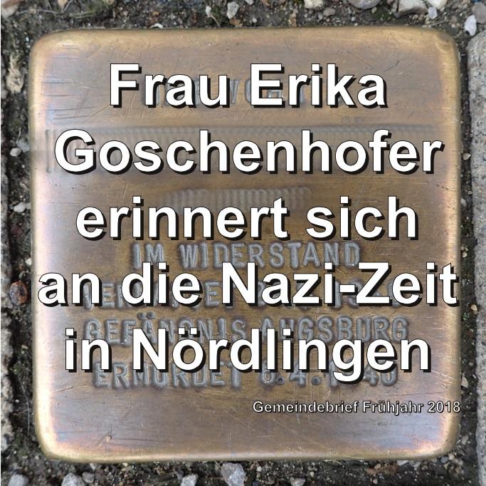 Frau Erika Goschenhofer erinnert sich an die Nazi-Zeit