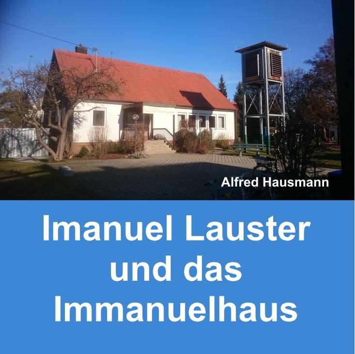 Imanuel Lauster - Immanuelhaus Leitershofen
